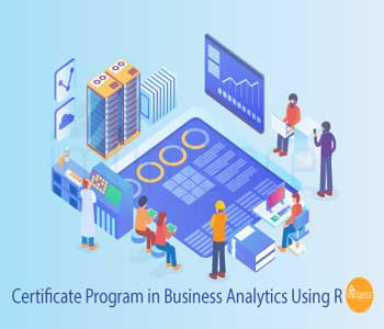 Certificate Program in Business Analytics using R