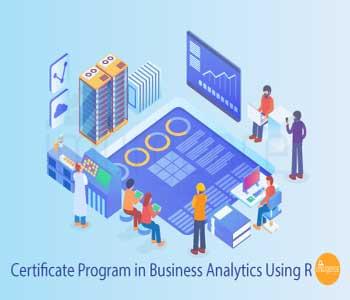 Certificate Program in Business Analytics using R